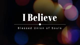 Blessed Union of Souls - I Believe (Acoustic) (Lyric Video) [HD] [HQ] YouTube Videos