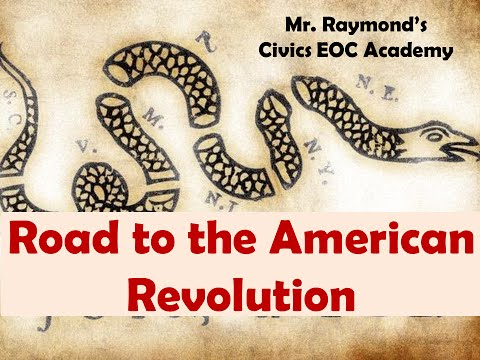 Road to The American Revolution - Civics State Exam