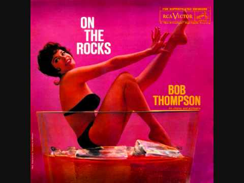 Bob Thompson - On the rocks (1960)  Full vinyl LP