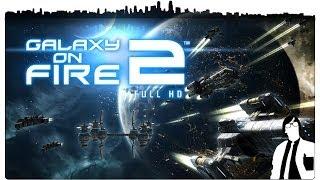 Let´s Test Galaxy on Fire 2 HD [Deutsch][HD+] - Endlose *gääähn* Tabletweiten