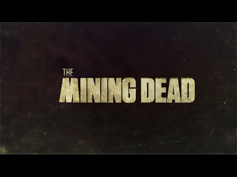 The Mining Dead Trailer