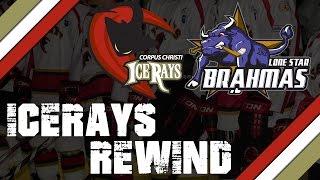 icerays rewind –vs lone star brahmas mar 24 2017