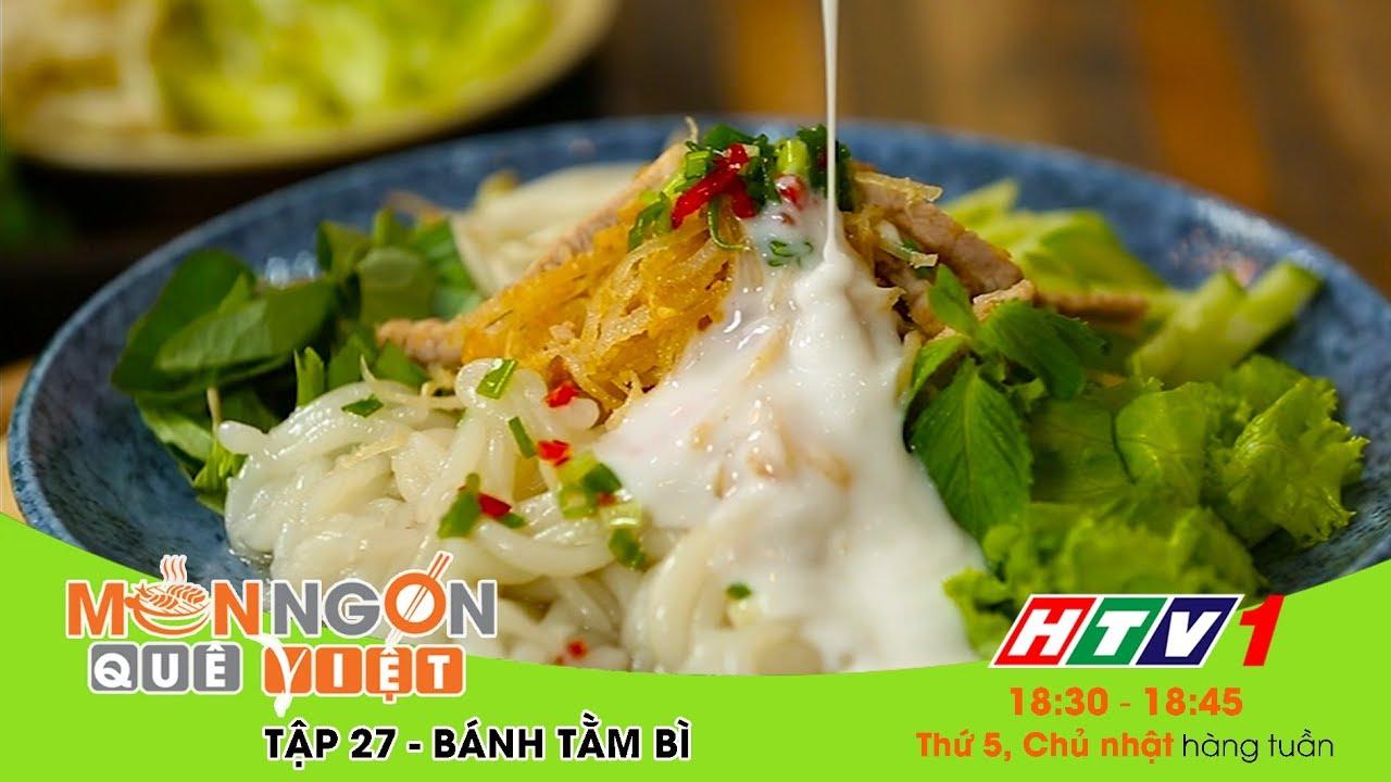 Món ngon Quê Việt – Tập 27 – Bánh tằm bì