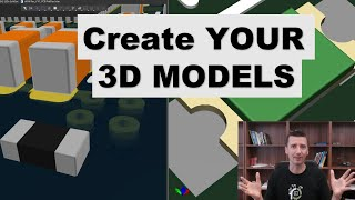 How To Create 3D Models For Your PCB Board - It's Simple