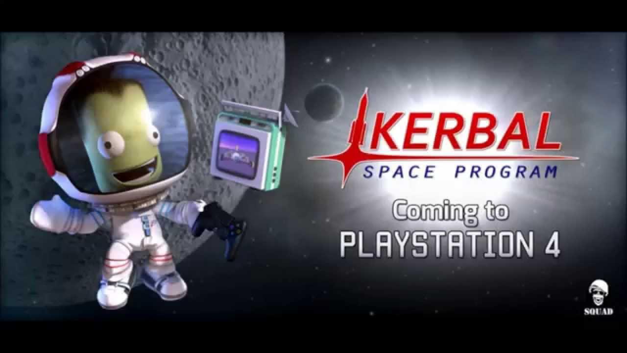 Kerbal Space Program PS4 Coming Soon - YouTube