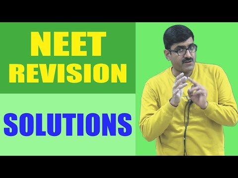 Solutions Revision NEET-2017
