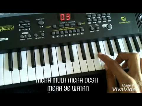 Mera mulk mera desh piano songs