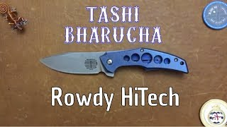 Tashi Bharucha Rowdy HiTech Review