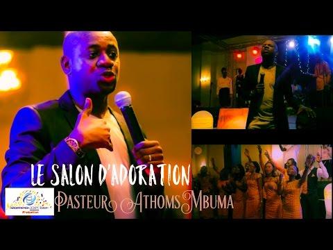 Pasteur Athoms Mbumba 2017 -Le Salon D'adoration ( Na Mikabi)