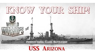 World of Warships - Know Your Ship! - USS Arizona Battleship