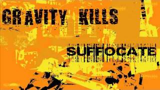 Gravity Kills - Suffocate