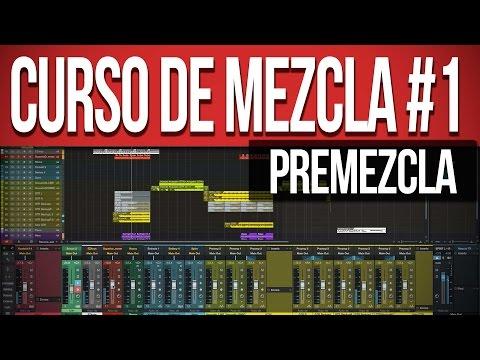 Curso de Mezcla #1 (Premezcla) | Producción Musical