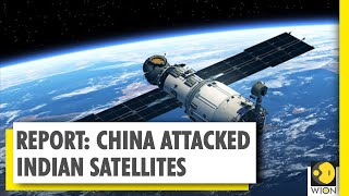 Report: China carried out multiple attacks against Indian satellites | World News
