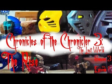 Chronicles of the Chronicler 3: The Lost World - Episode 1: The Rise