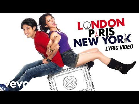London, Paris, New York - Ali Zafar   Title Track Lyric