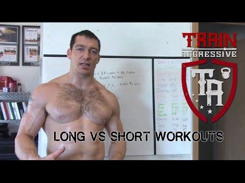 Long Vs Short Workouts