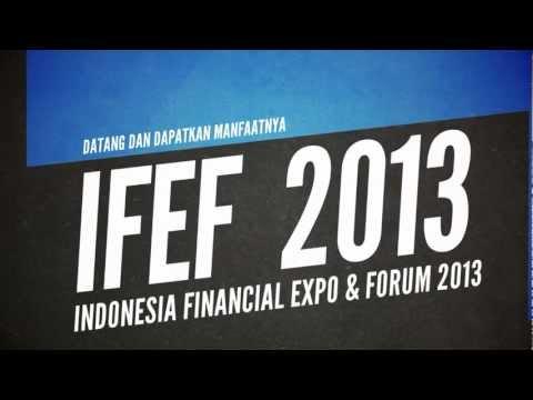 IFEF 2013 ( Indonesia Financial Expo & Forum 2013  @ Jakarta, Surabaya )