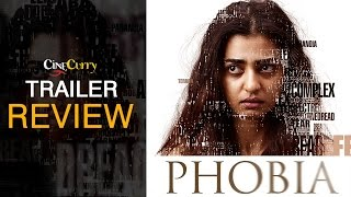 Cinecurry Trailer Review: Phobia | Radhika Apte
