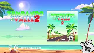 Jay Yo - Zumbando el Valle 2 (Audio oficial)