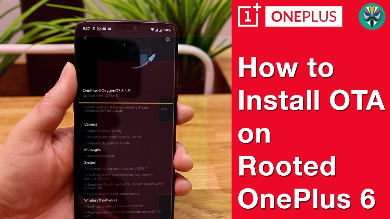 How to install OTA on a Rooted OnePlus 6 [NEW METHOD]