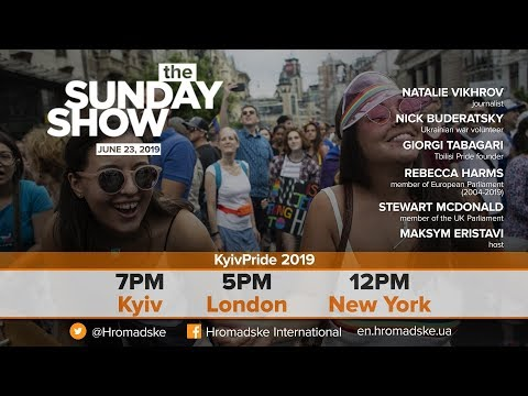 The Sunday Show: KyivPride 2019