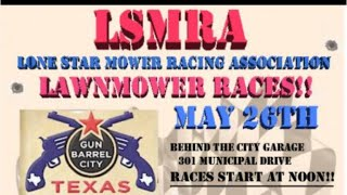 LSMRA LAWN MOWER RACING IN GUN BARREL CITY TEXAS 5-26-18