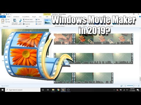 Using Windows Movie Maker In 2019