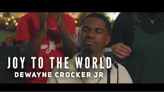 Joy to the World (Live) - DeWayne Crocker Jr