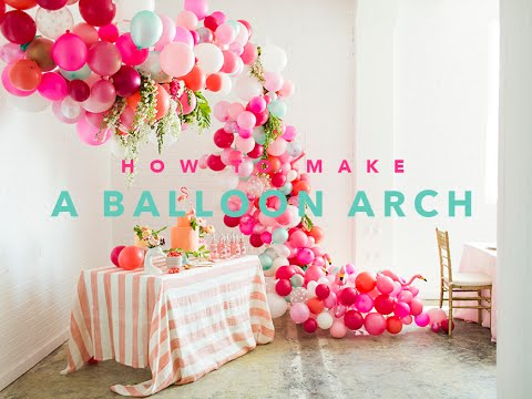 How to create a beautiful balloon arch