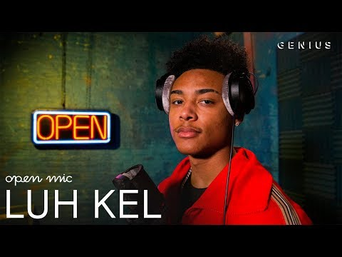 """Luh Kel """"Pull Up"""" (Live Performance)   Open Mic"""