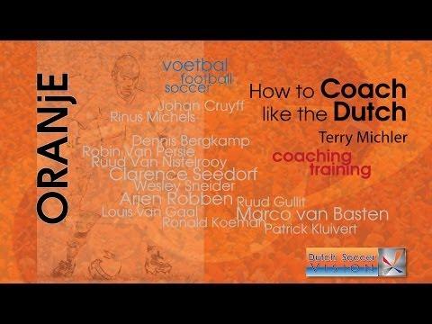Dutch Football Soccer Coaching Methods & Training Drills