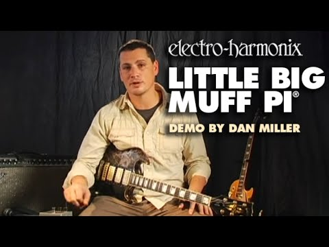 Little Big Muff Pi - Demo by Dan Miller - Distortion/ Sustainer