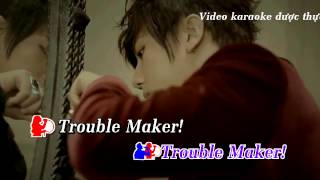 [Karaoke Việt] Trouble Maker - HyunA & Hyun Seung
