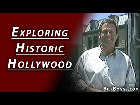 Exploring Historic Hollywood with Bill Boggs