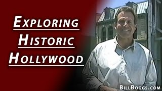 Historic Hollywood with Bill Boggs