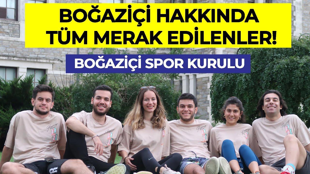 BOĞAZİÇİ HAKKINDA TÜM MERAK EDİLENLER! - Boğaziçi Spor Kurulu | Hangi Üniversite Hangi Bölüm