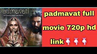 Padmaavati Full hd movie download link