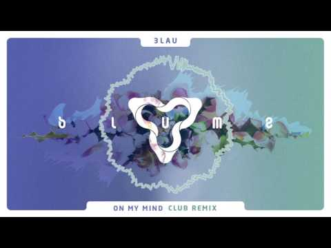 3LAU - On My Mind ft. Yeah (Club Mix)