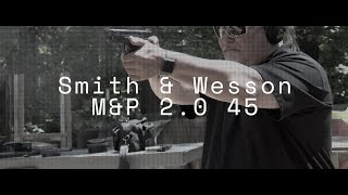 Smith & Wesson M&P 2 0 45