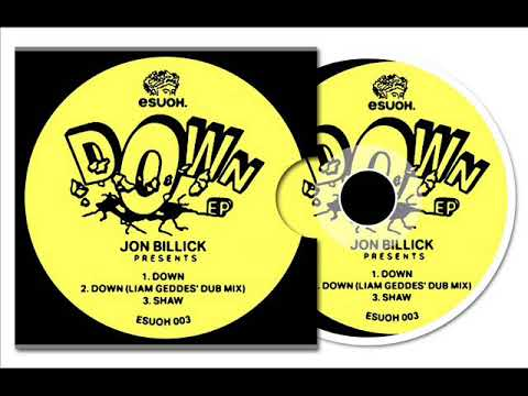 Jon Billick - Down (Original Mix)