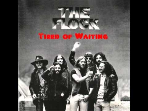 The Flock - Tired of Waiting (1969) - YouTube