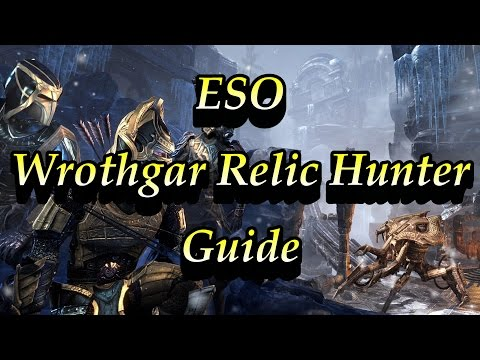 ESO: Wrothgar Master Relic Hunter Guide