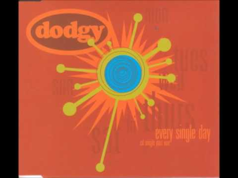 Dodgy - Every Single Day