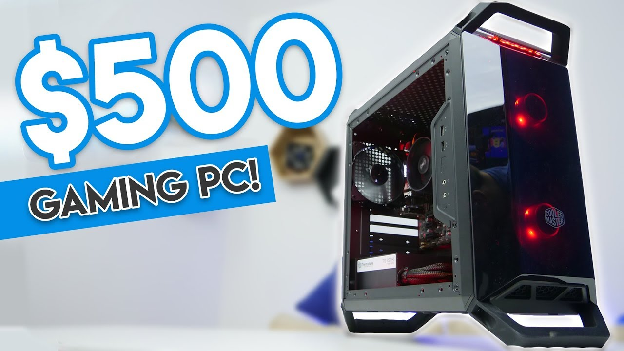 epic 500 gaming pc build 2018 1080p 60fps gaming on a budget