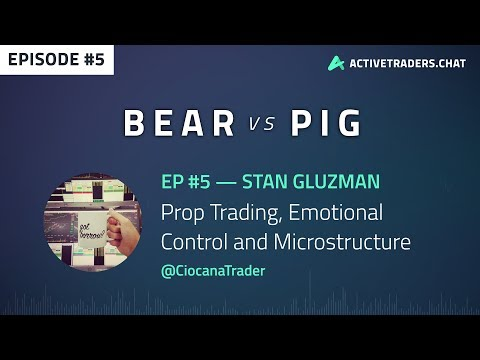 EP#5 Stan Gluzman — Prop Trading, Emotional Control and Microstructure (Stock Trading Podcast)
