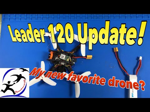Leader 120 drone updates.  It's spectacular with just a few changes