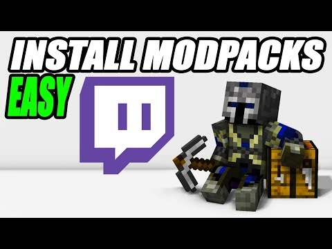 Minecraft How To Install Modpacks Using Twitch App Tutorial