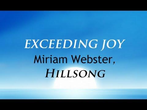Exceeding Joy by Miriam Webster With Lyrics, Hillsong Music