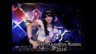 DJ Goodbye Remix - BreakBeat Selatan FULL BASS 2020
