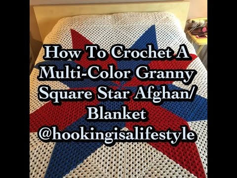 How To Crochet Multi Color Granny Square Star Afghan Tutorial